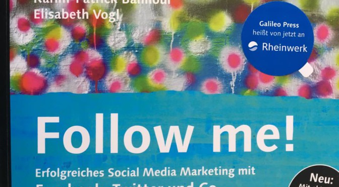 Follow me! Erfolgreiches Social Media Marketing – Buchrezension