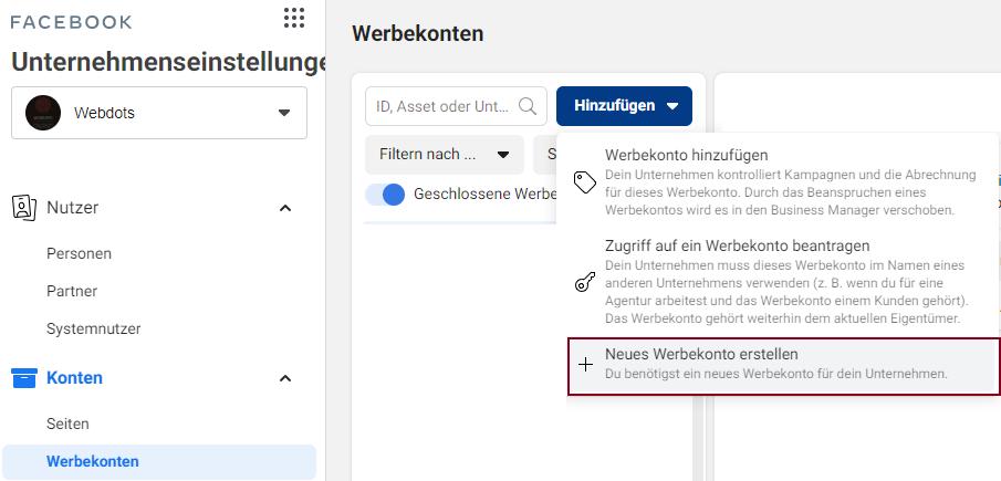 In den Kontoeinstellungen, im Register Werbekonto kannst du ein neues Werbekonto zu deinem Facebook Business Manager hinzufügen